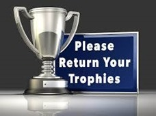 Please return your trophies