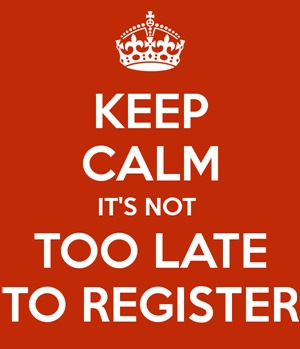 keep-calm-it-s-not-too-late-to-register